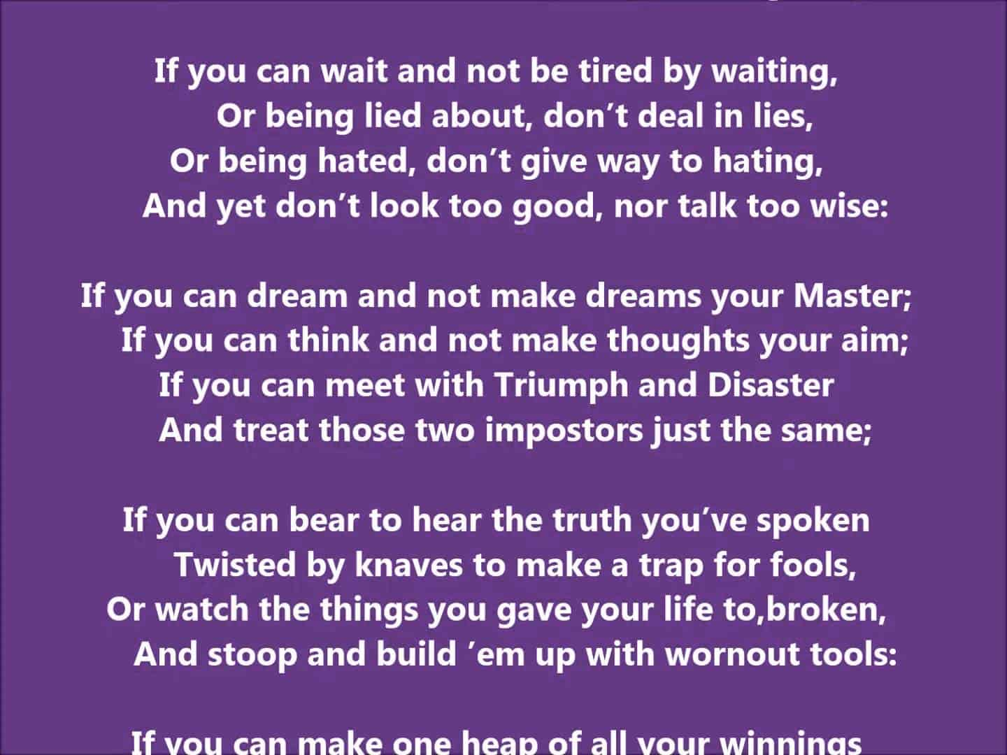 Motivational Poem If By Rudyard Kipling Wellnessworks Reflections on peace by sir michael cainethe rights to the audio content in this video belong to the respective copyright holders. motivational poem if by rudyard kipling