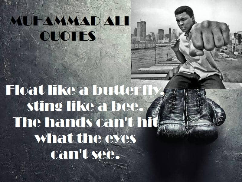 Mauhammad Ali quotes float like a butterfly