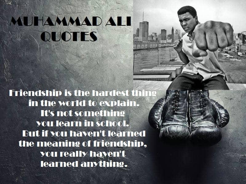 Muhammad Ali quotes friendship