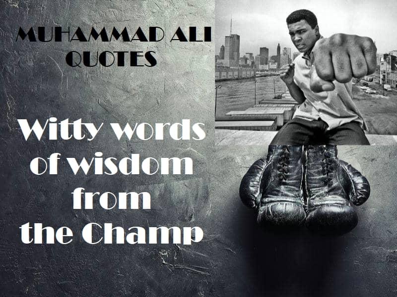 Muhammad Ali Famous Quotes - WellnessWorks