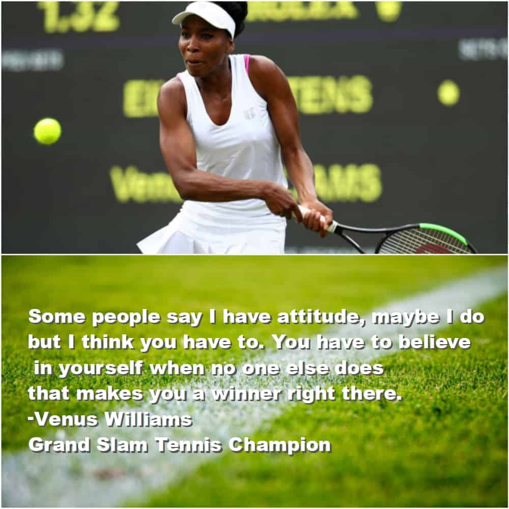Top 10 Inspirational Sports quotes Venus Williams final