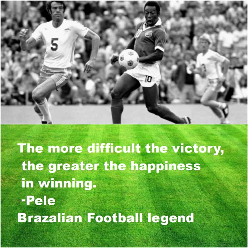 Top 10 Inspirational Sports quotes pele