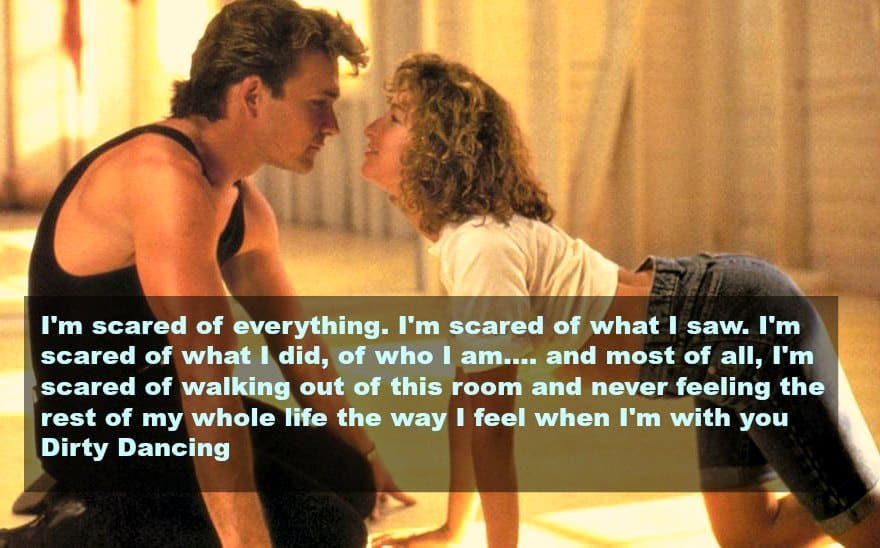 top 10 love quotes from the movies -dirty dancing