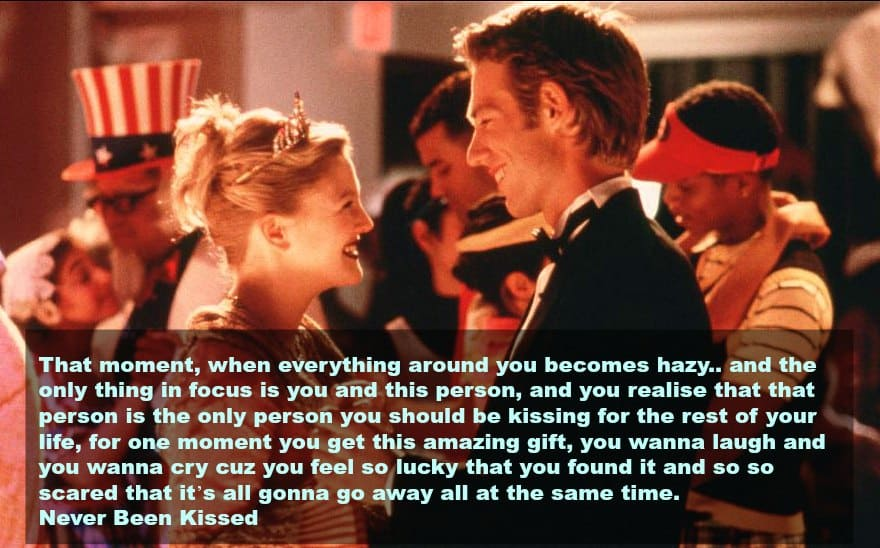 top 10 love quotes from the movies -never been kissed1