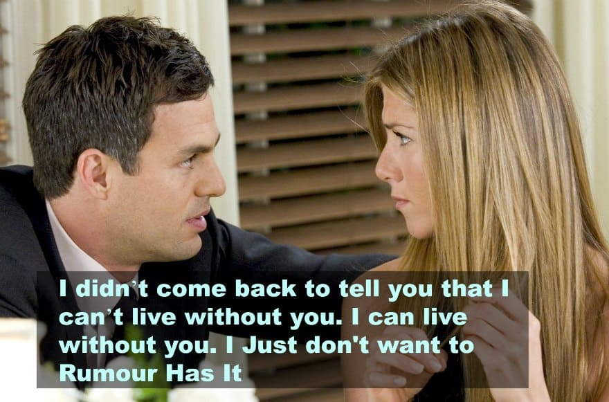 top 10 love quotes from the movies -rumour has it