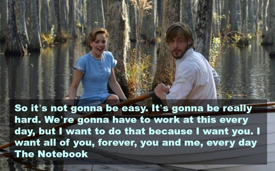 top 10 love quotes from the movies -the notebook