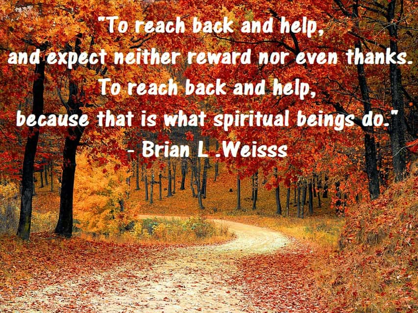 Brian Weiss Quotes on help and spirituality Many Lives Many masters Book Past Life regression